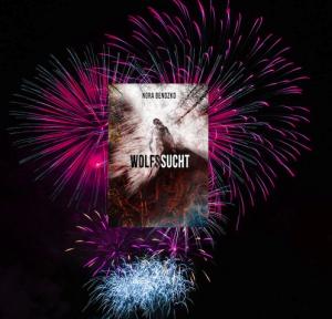 Wolfssucht Feuerwerk